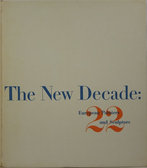 Image for The New Decade: 22 European Painters and Sculptors