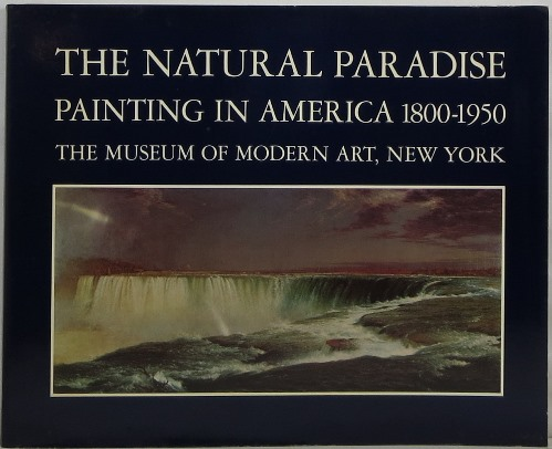 Image for The Natural Paradise: Painting in America 1800-1950