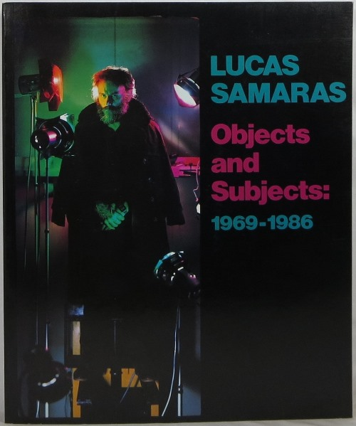 Image for Lucas Samaras: Objects and Subjects, 1969-1986
