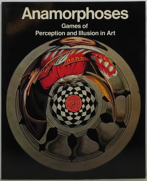 Image for Anamorphoses: Games of Perception and Illustion in Art