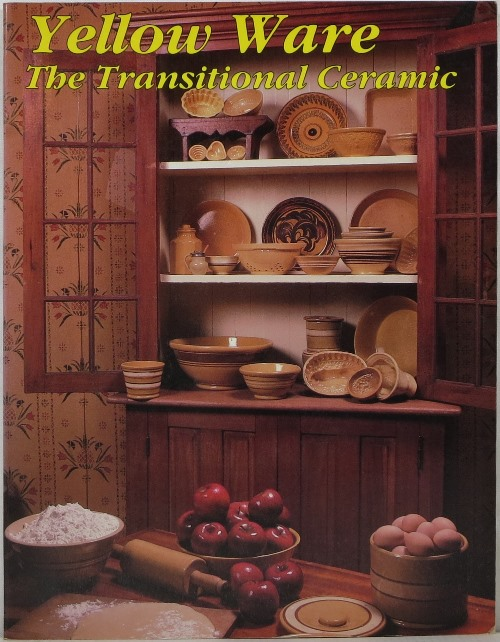 Image for Yellow Ware: The Transitional Ceramic