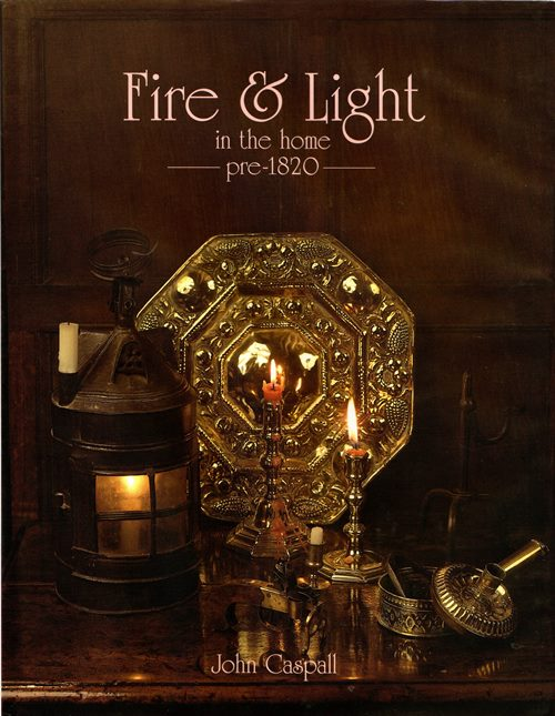 Image for Fire & Light in the Home Pre-1820