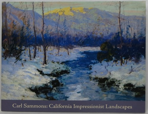 Image for Carl Sammons: California Impressionist Landscapes from the Donna Walsh Sumner Collection