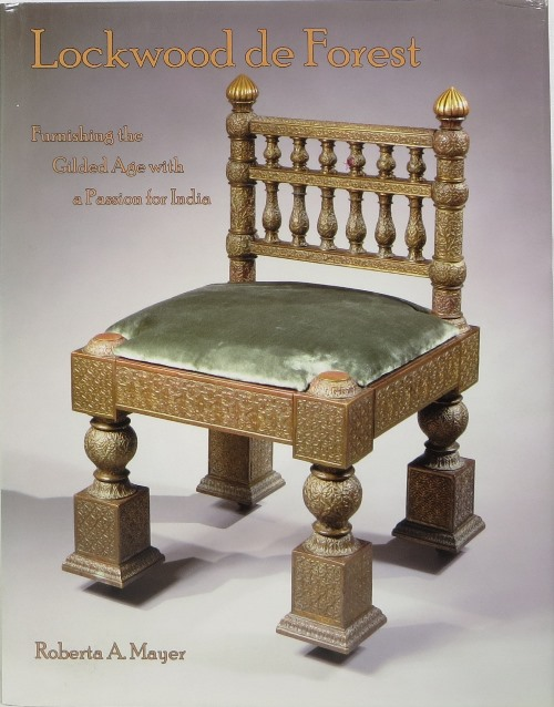 Image for Lockwood de Forest: Furnishing the Gilded Age with a Passion for India