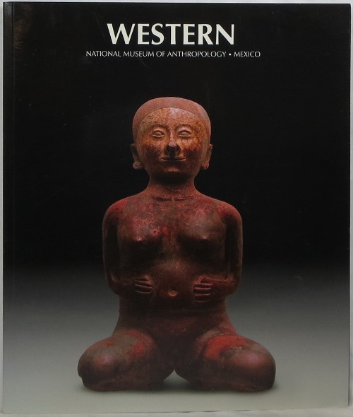 Image for Western: National Museum of Anthropology, Mexico