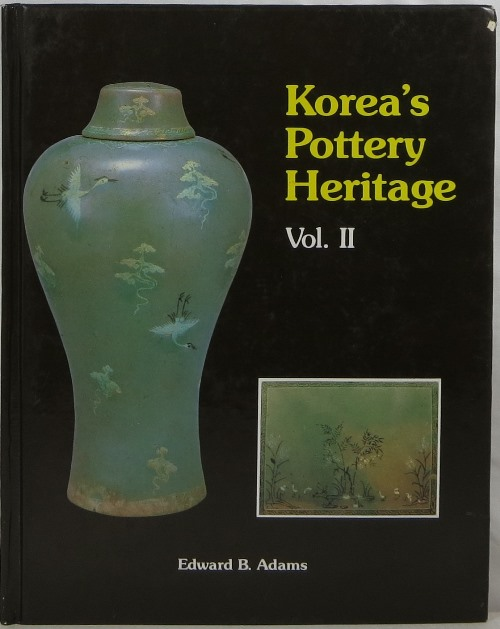 Image for Korea's Pottery Heritage, Volume II