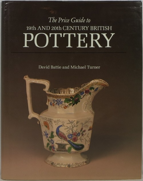 Image for The Price Guide to 19th and 20th Century British Pottery