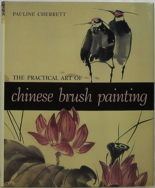 Image for The Practical Art of Chinese Brush Painting