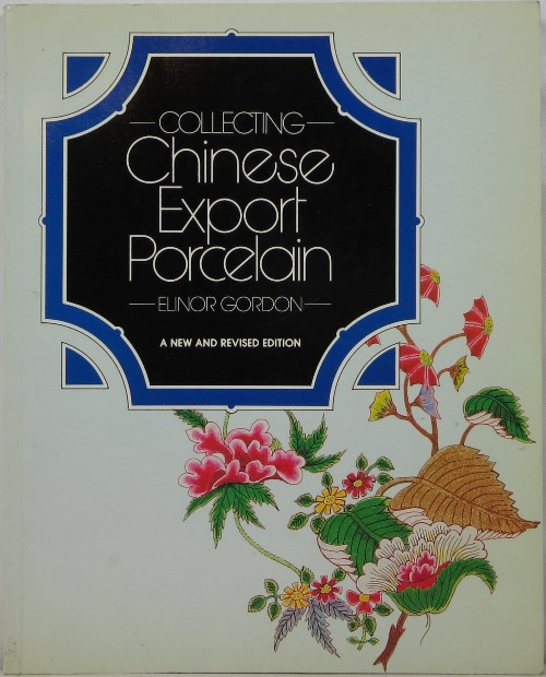 Image for Collecting Chinese Export Porcelain