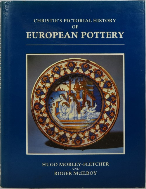 Image for Christie's Pictorial History of European Pottery