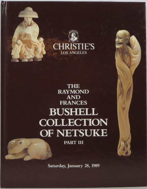 Image for The Raymond and Frances Bushell Collection of Netsuke, Part III