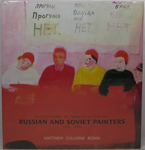 Image for A Dictionary of Twentieth Century Russian and Soviet Painters, 1900-1980s