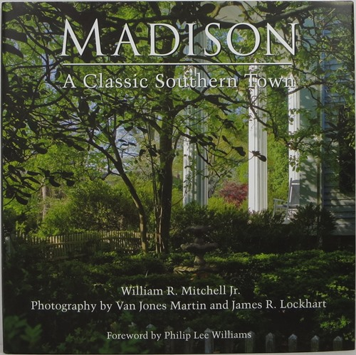 Image for Madison: A Classic Southern Town
