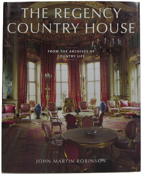 Image for The Regency Country House: From the Archives of Country Life