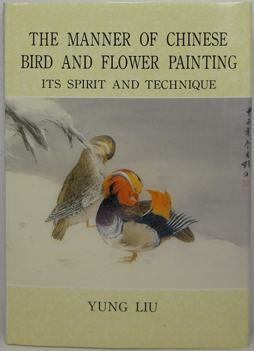 Image for The Manner of Chinese Bird and Flower Painting: Its Spirit and Technique