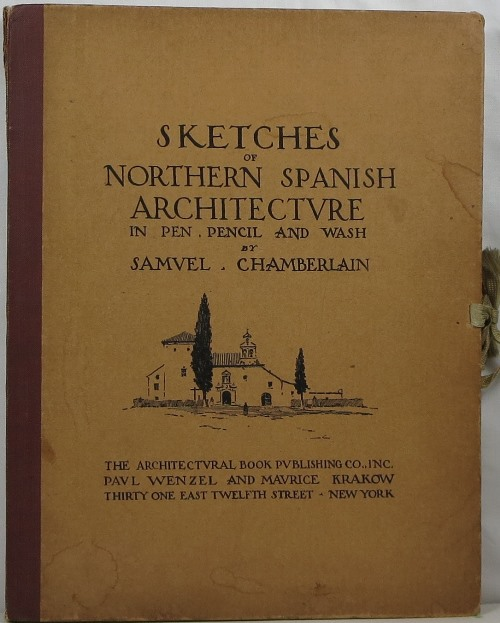 Image for Sketches of Northern Spanish Architecture in Pen, Pencil and Wash