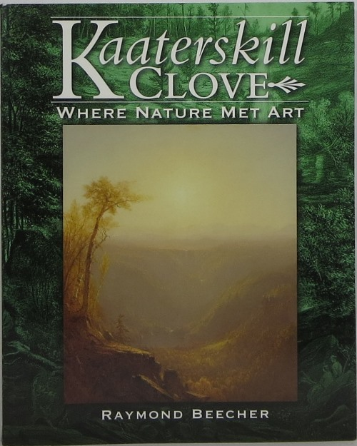 Image for Kaaterskill Clove: Where Nature Met Art