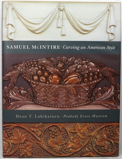 Image for Samuel McIntire: Carving an American Style