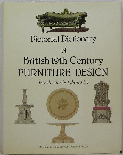Image for Pictorial Dictionary of British 19th Century Furniture Design