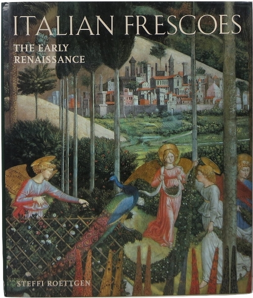 Image for Italian Frescoes: The Early Renaissance 1400-1470