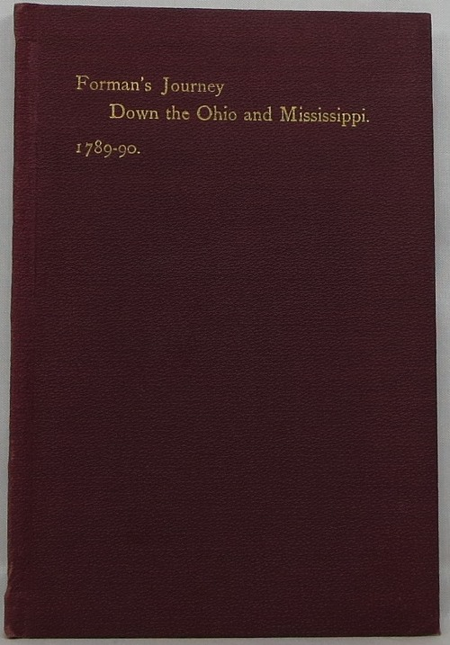 Image for Narrative of a Journey Down the Ohio and Mississippi in 1789-90 with a Memoir and Illustrative Notes by Lyman C. Draper