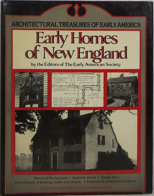 Image for Architectural Treasures of Early America: Early Homes of New England