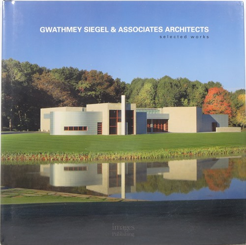 Image for Gwathmey Siegel & Associates Architects: Selected Works