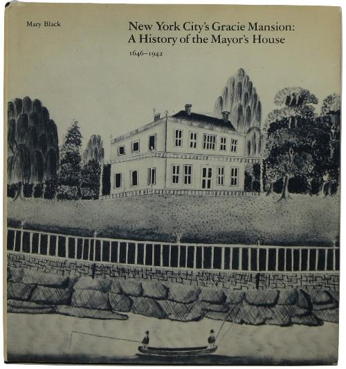 Image for New York City's Gracie Mansion: A History of the Mayor's House 1646-1942