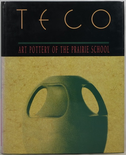 Image for Teco: Art Pottery of the Prairie School