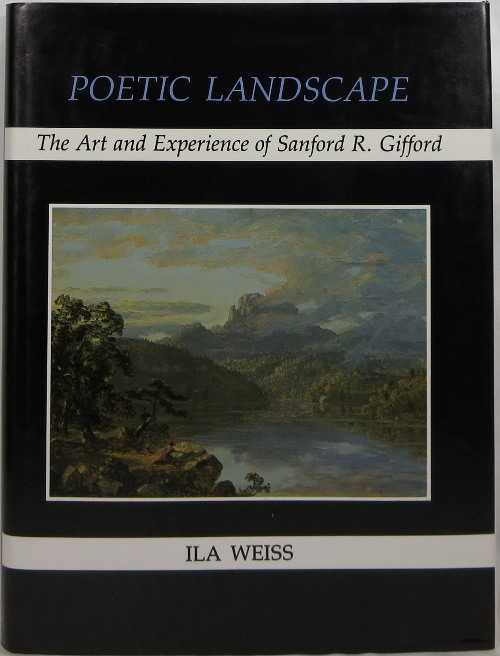 Image for Poetic Landscape: The Art and Experience of Sanford R. Gifford