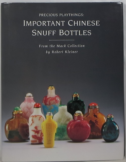 Image for Precious Playthings: Important Chinese Snuff Bottles From the Mack Collection