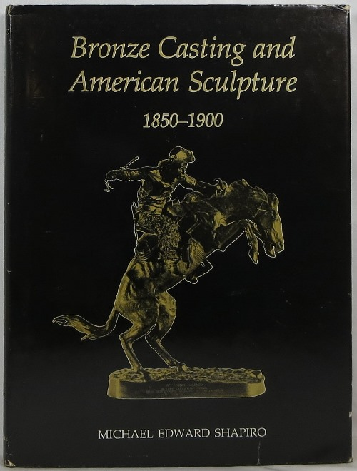 Image for Bronze Casting and American Sculpture 1850-1900
