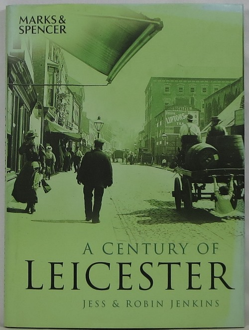Image for A Century of Leicester