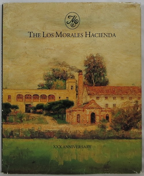Image for The Los Morales Hacienda: XXX Anniversary