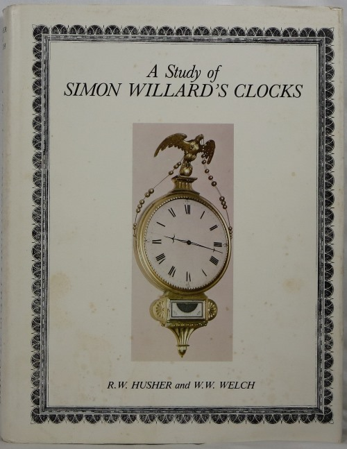 Image for A Study of Simon Willard's Clocks