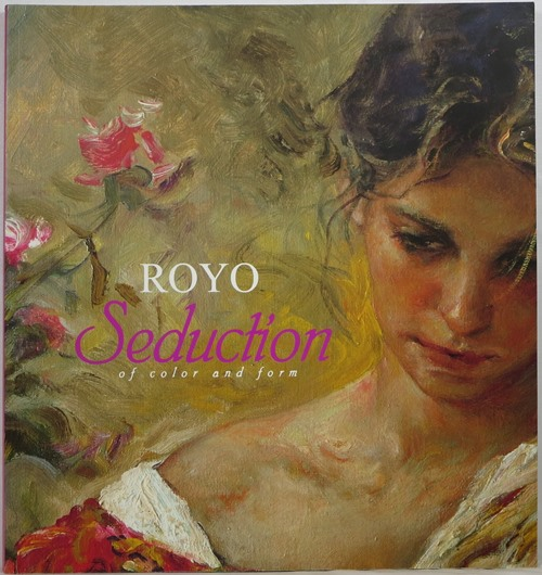 Image for Royo: Seduction of Color and Form