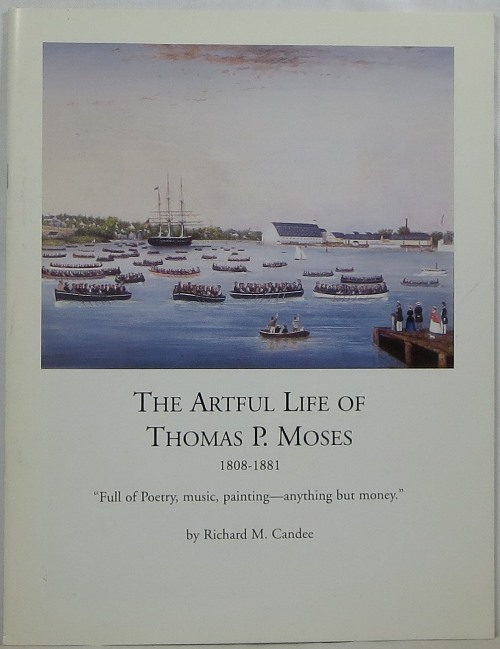 Image for The Artful Life of Thomas P. Moses: Full of Poetry, music, painting - anything but money.