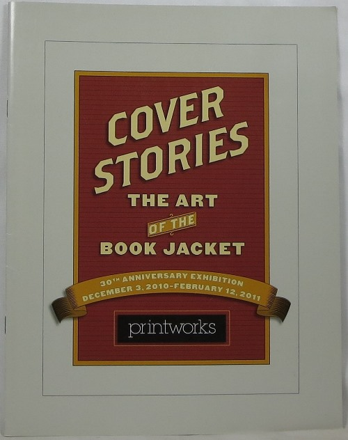 Image for Cover Stories: The Art of the Book Jacket