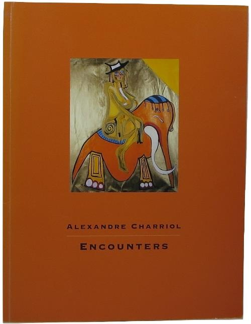 Image for Alexandre Charriol: Encounters
