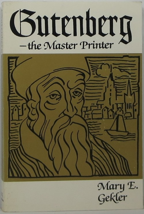 Image for Gutenberg: The Master Printer