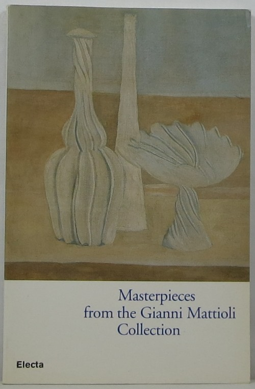 Image for Masterpieces from the Gianni Mattioli Collection