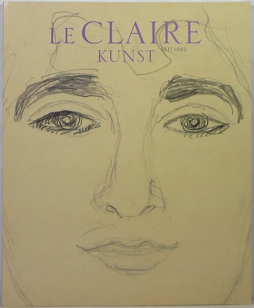 Image for le Claire Kunst 31: Cavalier d'Arpino to Nolde: Watercolours, Drawings and Old Sketches by European Masters
