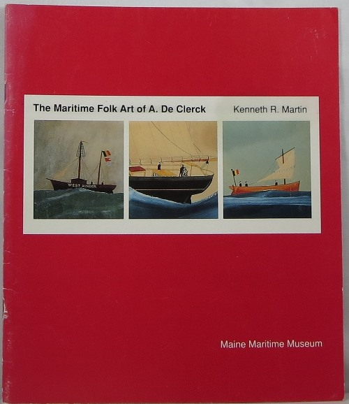 Image for The Maritime Folk Art of A. De Clerck