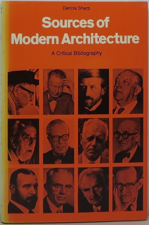 Image for Sources of Modern Architecture: A Critical Biography