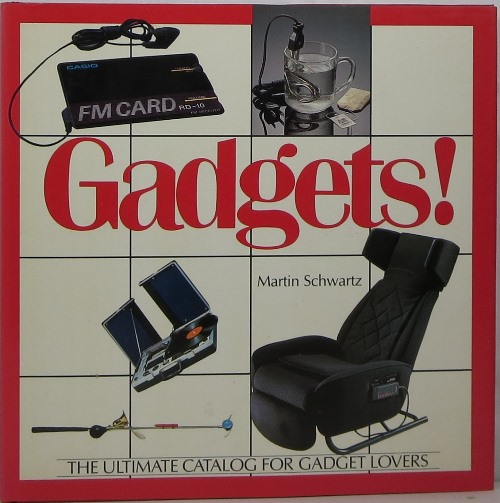 Image for Gadgets: The Ultimate Catalog for Gadget Lovers