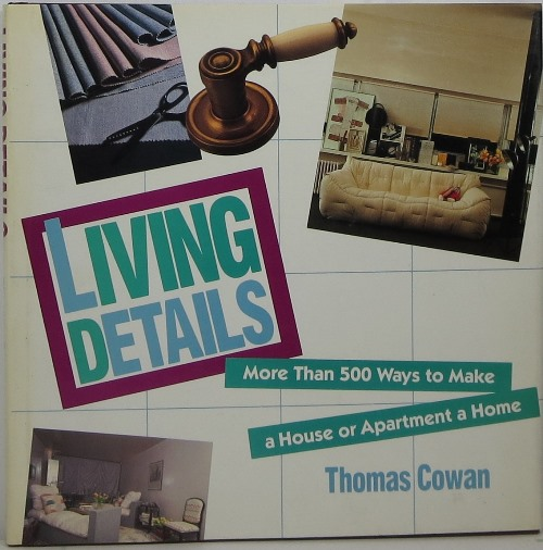 Image for Living Details: More Than 500 Ways to Make a House or Apartment a Home