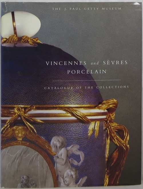 Image for Vincennes and Sèvres Porcelain: Catalogue of the Collections