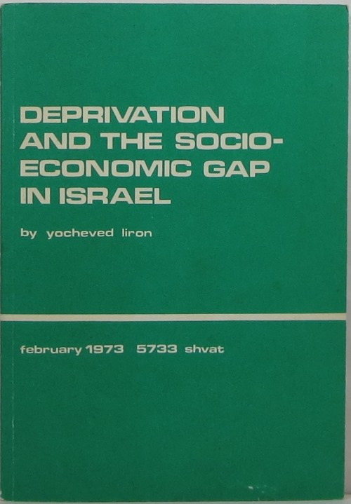 Image for Deprivation and the Socio-Economic Gap in Israel