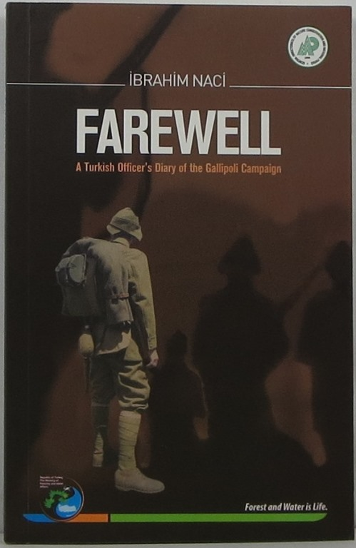 Image for Farewell: A Turkish Officer's Diary of the Gallipoli Campaign