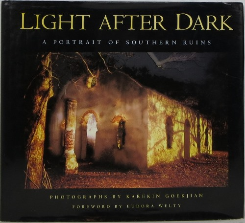Image for Light After Dark: A Portrait of Southern Ruins